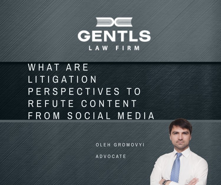 What are the litigation perspectives to refute content from social network