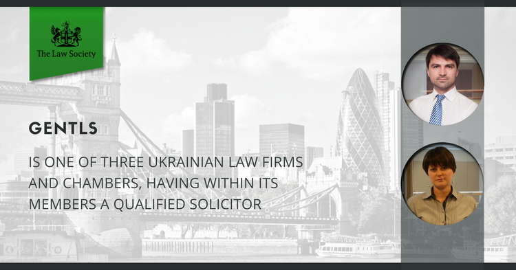 GENTLS is one of three Ukrainian law firms and chambers, having within its members a qualified solicitor.